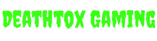 DeathTox Gaming